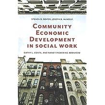 [(Community Economic Development in Social Work)] [By (author) Steven D. Soifer ] published on (November, 2014)