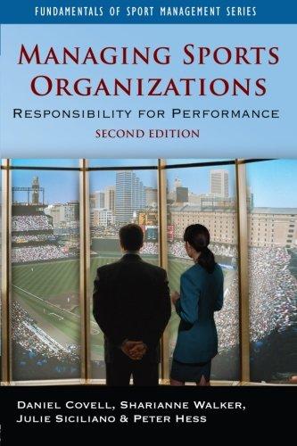 Managing Sport Organizations 2E: Responsibility for Performance (Fundmentals of Sport Management)