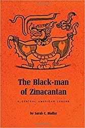 The Black-man of Zinacantan, a Central American legend;: Including an analysis of tales recorded and translated by Robert M. Laughlin, (Texas Pan American series) by Sarah Blaffer Hrdy (1972-08-01)