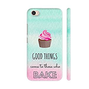 Colorpur Vivo V5 Plus Cover - Good Things Come To Those Who Bake Printed Back Case