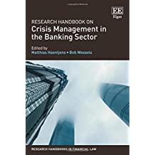 Research Handbook on Crisis Management in the Banking Sector (Research Handbooks in Financial Law)