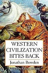 Western Civilization Bites Back by Bowden, Jonathan (July 15, 2014) Paperback