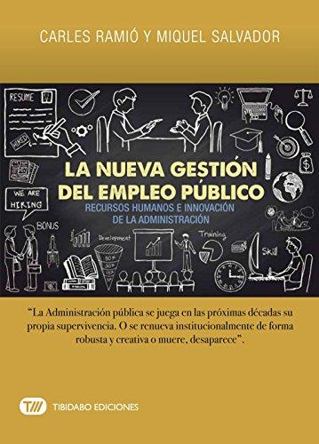 La nueva gestión del empleo público (Actualidad) por Carles Ramió