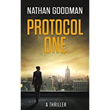 Protocol One: A Thriller (The Special Agent Jana Baker Spy-Thriller Series Book 1) (English Edition)