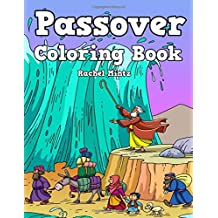 Passover - Coloring Book: The Passover Story in Pictures – Joseph, Moses, Egypt, Pharaoh, Plagues – Pesach Coloring For Kids