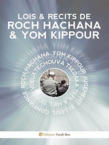 Lois & Récits de ROCH HACHANA & YOM KIPPOUR