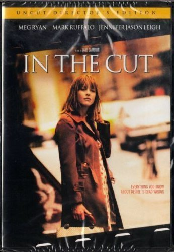 In the Cut (Unrated Director's Cut) by Meg Ryan