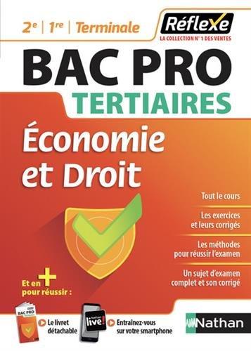 Economie et droit Bac Pro tertiaires 2e/1re/Term : Avec un livret détachable