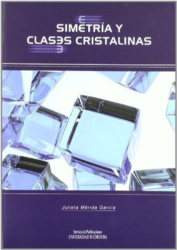 Simetría y clases cristalinas por Julieta Mérida García