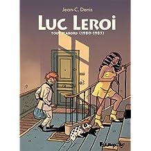 Luc Leroi -Tout d'abord (1980-1985)