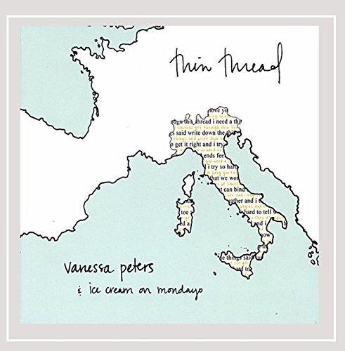 thin-thread-by-vanessa-peters-ice-cream-on-mondays-2005-10-20