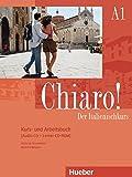 Chiaro! A1: Der Italienischkurs / Kurs- und Arbeitsbuch mit Audio-CD und Lerner-CD-ROM (Chiaro! – Nuova edizione)