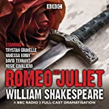 [(Romeo and Juliet: A BBC Radio 3 Full-Cast Dramatisation)] [Author: William Shakespeare] published on (January, 2015)