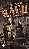 RACK (4): ein Steampunk-Thriller