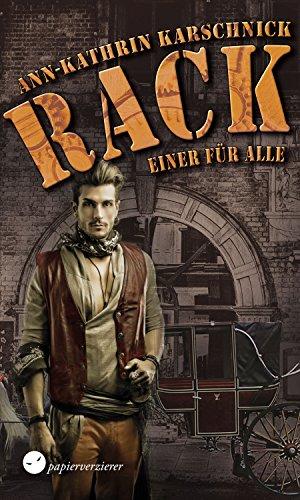 RACK (4): ein Steampunk-Thriller -