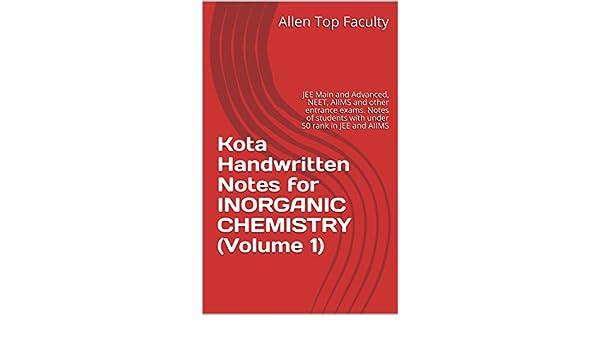 Kota Handwritten Notes for INORGANIC CHEMISTRY (Volume 1): JEE Main
