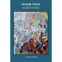 Womb Twin Survivors: The Lost Twin in the Dream of the Womb