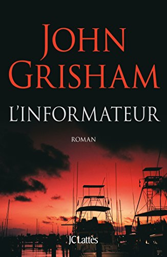 L'informateur (Thrillers) (French Edition)