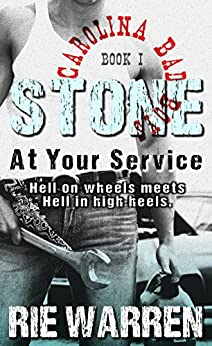 Stone: At Your Service (Alpha Male Romance) (Carolina Bad Boys Book 1) by [Warren, Rie]