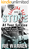 Stone: At Your Service (Alpha Male Romance) (Carolina Bad Boys Book 1)