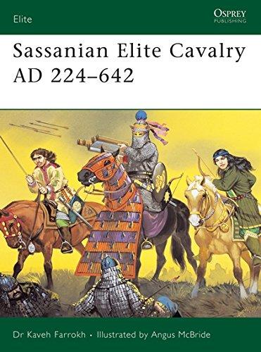 Sassanian Elite Cavalry AD 224-642 por Kaveh Farrokh