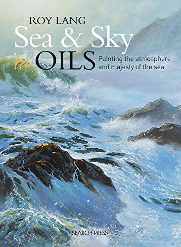 Sea & Sky in Oils (Search Press Classics) (English Edition) (Sky Search Light)
