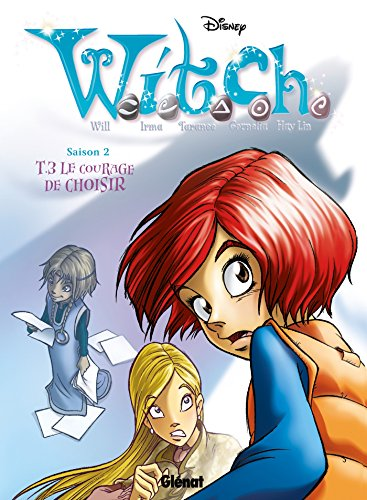 Witch - Saison 2 - Tome 03: Le courage de choisir