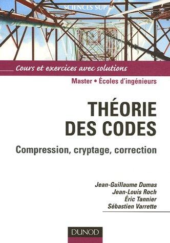 Théorie des codes : Compression, cryptage, correction
