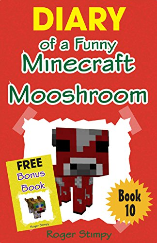 Minecraft: Diary of a Funny Minecraft Mooshroom (Minecraft Village Series Book 10) (English Edition) (Minecraft-bauernhof)