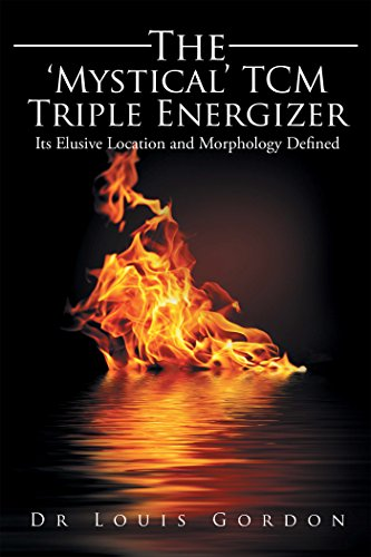 the-mystical-tcm-triple-energizer-its-elusive-location-and-morphology-defined-english-edition