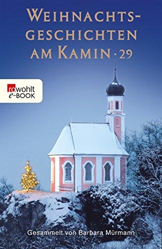 Weihnachtsgeschichten am Kamin 29 -