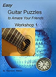Easy Guitar Puzzles to Amaze Your Friends: Workshop 1 (Easy Stepping Stones to Rhythm Improvisation Book 3) (English Edition)