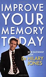 Improve Your Memory Today by Hilary Jones (2009-01-01)