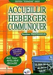 Accueillir Heberger Communiquer - Seconde - Prof