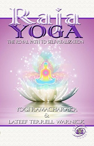 Raja Yoga: The Royal Path to Self-Realization (English ...