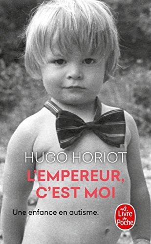 L'Empereur, c'est moi par Hugo Horiot