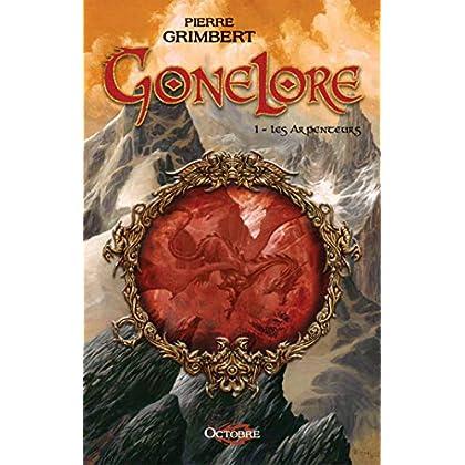 Gonelore, tome 1 : les Arpenteurs