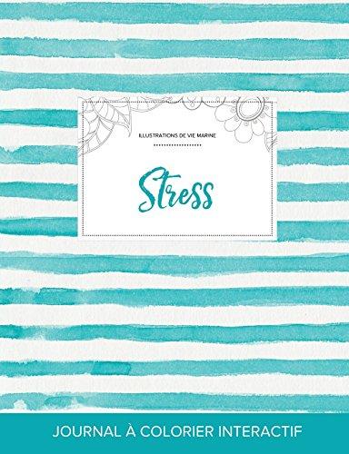 Journal de Coloration Adulte: Stress (Illustrations de Vie Marine, Rayures Turquoise)