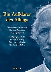 Aufklärer des Alltags: Der Kulturwissenschaftler Hermann Bausinger im Gespräch