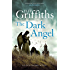 The Dark Angel: Ruth Galloway 10 (The Dr Ruth Galloway Mysteries)