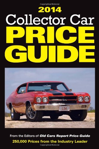 2014 Collector Car Price Guide (Old Cars Report Price Guide)