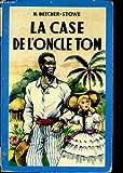 La case de l'oncle Tom - Société parisienne d'édition