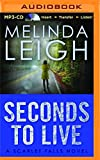 Seconds to Live (Scarlet Falls) by Melinda Leigh (2016-06-28)