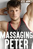 Massaging Peter (Gay Massage Parlor Fantasy) (English Edition)