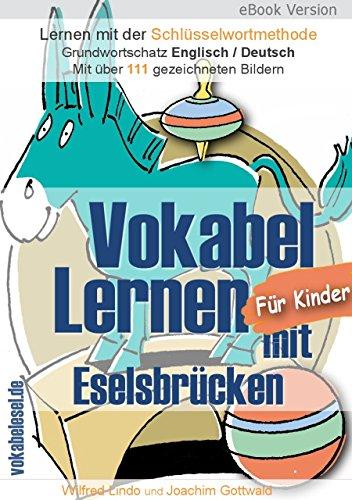 Vokabel Lernen mit Eselsbrücken für Kinder. Lernen mit der Schlüsselwortmethode. Grundwortschatz Englisch / Deutsch