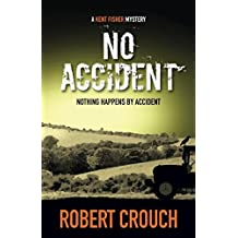 No Accident (The Kent Fisher Mysteries)