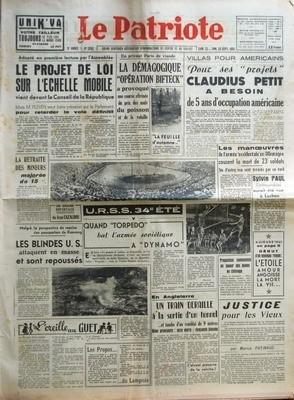 PATRIOTE (LE) N? 2162 du 22-09-1951 ADOPTE EN PREMIERE LECTURE PAR L'ASSEMBLEE LE PROJET DE LOI SUR L'ECHELLE MOBILE VIENT DEVANT LE CONSEIL DE LA REPUBLIQUE MAIS M PLEVEN VEUT FAIRE PRESSION SUR LE PARLEMENT POUR RETARDER LE VOTE DEFINITIF - LES DISPOSITIONS VOTEES - LES PROPOSITIONS COMMUNISTES - LA RETRAITE DES MINEURS MAJOREE DE 15% - MALGRE LA PERSPECTIVE DE REPRISE DES POURPARLERS DE KAESONG LES BLINDES US ATTAQUENT EN MASSE ET SON REPOUSSES - L'OREILLE AU GUET SELON QUE VOUS SEREZ ROUG...