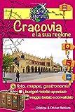 Cracovia e la sua regione: Scoprirete una bellissima città, una perla d'Europa ricca di storia e cultura! (Voyage Experience)