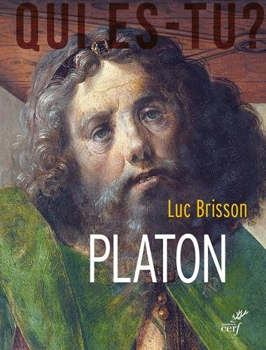 Platon : L'crivain qui inventa la philosophie