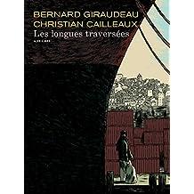 Les longues traversées - tome 1 - Les longues traversées (édition spéciale)